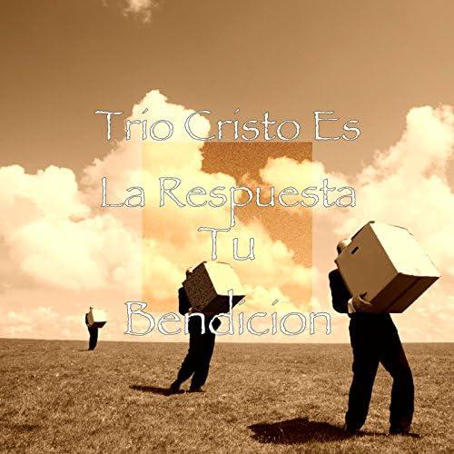 Trio Cristo Es La Respuesta