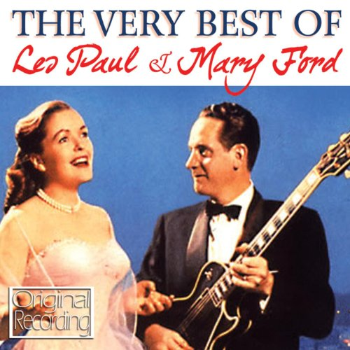The Very Best Of Les Paul & Mary Ford - レス・ポール & メアリー・フォード