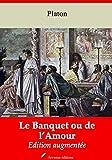 Le Banquet ou de l'Amour - Nouvelle édition 2019 - Format Kindle - 9782368414743 - 0,99 €