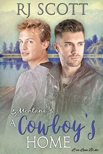 A Cowboy's Home (Montana Series Book 3)