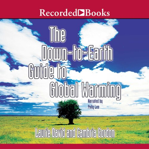 Down to Earth Guide to Global Warming audiobook cover art