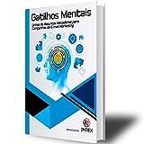 Gatilhos Mentais: + 301 Linhas de Assunto Matadoras para Email Marketing (Index Livro 1) (Portuguese Edition)