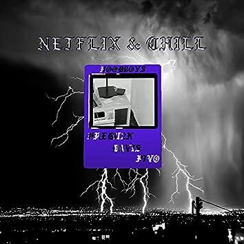 Netflix & Chill (feat. Davis & Pivo)