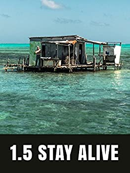 1.5 Stay Alive