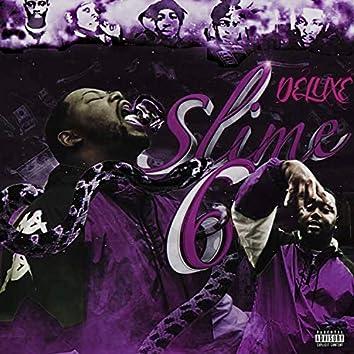 Slime 6 (Deluxe)