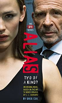 Two of a Kind? (Alias Book 1) by [J. J. Abrams, Greg Cox]