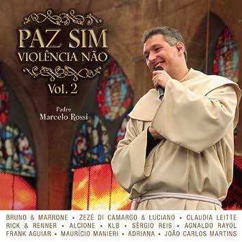 Paz Sim, Violência Não (Volume 2) [Ao Vivo]