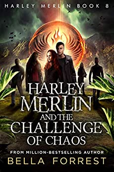 Harley Merlin 8: Harley Merlin and the Challenge of Chaos by [Bella Forrest]