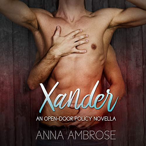 Xander: An Open-Door Policy Novella cover art