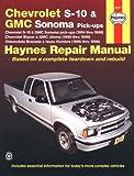 Haynes Chevrolet S-10 & Blazer, Gmc Sonoma & Jimmy, Oldsmobile Bravada, Isuzu Hombre Automotive Repair Manual: 1994 Thru 1998 (Haynes Automotive Repair Manuals) by Robert Maddox (1999-12-07)
