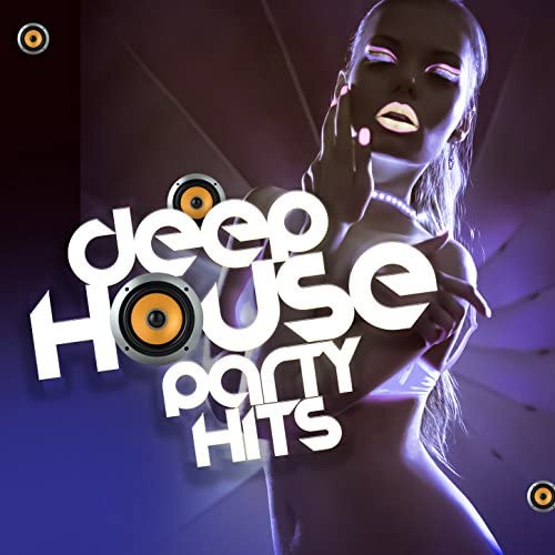 Deep Electro House Grooves, Deep House & House Party