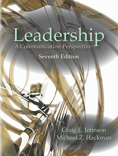 Leadership (A Communication Perspective)