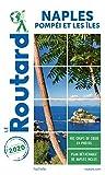 Guide du Routard Naples 2020 - + Pompéi et les îles