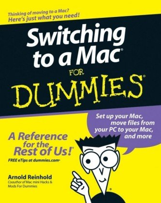 Switching to a Mac For Dummies (For Dummies (Computer/Tech))