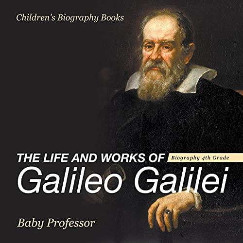 『The Life and Works of Galileo Galilei』のカバーアート