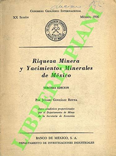 Riqueza Minera y Yacimientos Minerales de Mexico