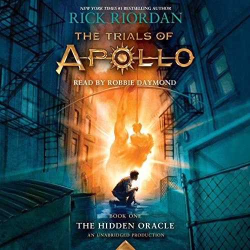 The Trials of Apollo, Book One: The Hidden Oracle                   Written by:                                                                                                                                 Rick Riordan                               Narrated by:                                                                                                                                 Robbie Daymond                      Length: 10 hrs and 34 mins     46 ratings     Overall 4.6