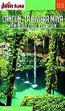 CANCÚN - LA RIVIERA MAYA / PÉNINSULE DU YUCATÁN 2019/2020 Petit Futé (Country Guide) (French Edition)