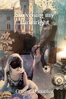 Surviving My Birthright