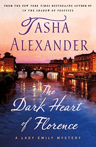 The Dark Heart of Florence A Lady Emily Mystery Lady Emily Mysteries Book 15 product image