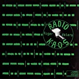 Songtexte von Roger Waters - Radio K.A.O.S.