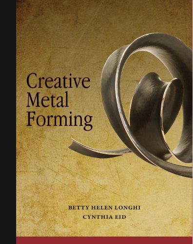 Compare Textbook Prices for Creative Metal Forming 1 Edition ISBN 9781929565498 by Betty Helen Longhi,Cynthia Eid,Tim McCeight,Jeff McCreight