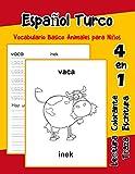 Español Turco Vocabulario Basico Animales para Niños: Vocabulario en Espanol Turco de preescolar...