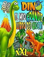DINO Il mio GRANDE libro dei giochi XXL +100 giochi: Libro di attività con i dinosauri per bambini dai 4 ai 8 anni: Colorare, Labirinti, Unisci i ... piacere al vostro bambino (Italian Edition)