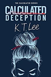 Calculated Deception: The Calculated Series: Book 1
