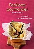 Petit livre de - Papillotes gourmandes (Le petit livre de)