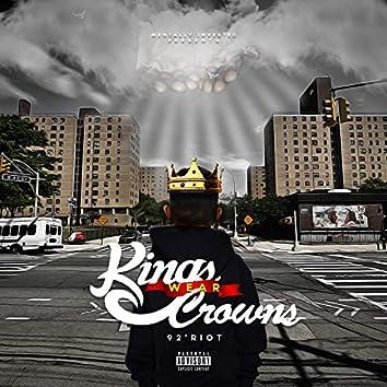 Kings Wear Crowns