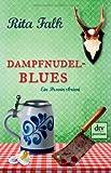 Rita Falk: Dampfnudelblues