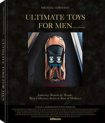 Ultimate Toys for Men, New Edition (Lifestyle) by teNeues