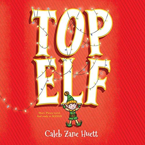 Top Elf audiobook cover art