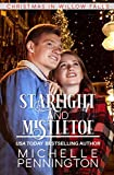 Starlight and Mistletoe: A Sweet, Small-town Christmas Romance (Christmas in Willow Falls Book 4)