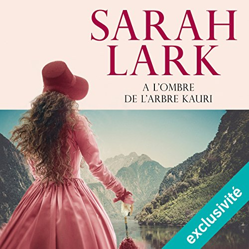 À l'ombre de l'arbre Kauri (Les rives de la terre lointaine 2) audiobook cover art