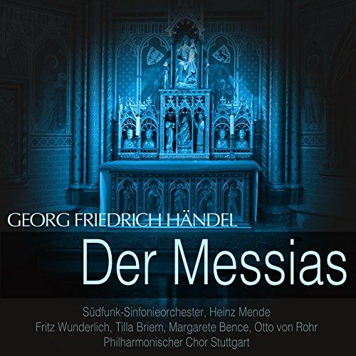 Der Messias, HWV 56, Pt. 2: No. 24, Der Herde gleich, vom Hirten fern