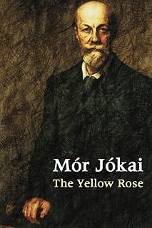 The Yellow Rose (Hungarian Classics)