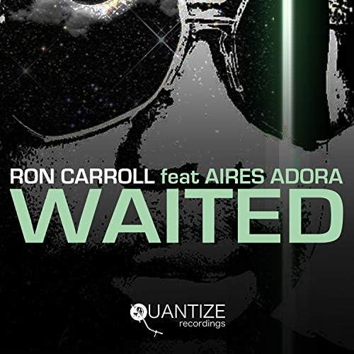 Ron Carroll feat. Aires Adora