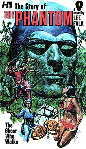 The Phantom: The Complete Avon Novels: Volume #1: The Story...