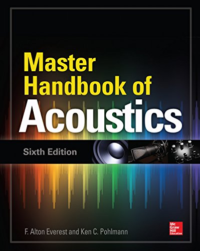 Master Handbook of Acoustics, Sixth Edition (English Edition)