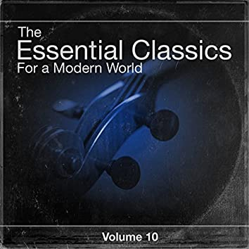 The Essential Classics For a Modern World, Vol.10