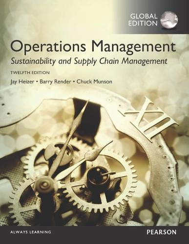 Compare Textbook Prices for Operations Management: Sustainability and Supply Chain Management plus MyOMLab with Pearson eText, Global Edition 12 Edition ISBN 9781292148748 by Heizer, Jay,Render, Barry,Munson, Chuck