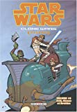 Star Wars, Clone Wars Episodes, Tome 10 - Jedi, clones et droïdes
