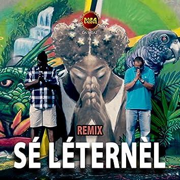 Sé léternèl (Remix)