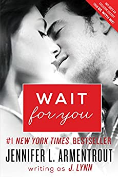 Wait for You by [J. Lynn]