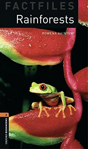 Oxford Bookworms Factfiles: Rainforests: Level 2: 700-Word Vocabulary (Oxford Bookworms Library Factfiles, Stage 2) by Rowena Akinyemi (2008-03-15)