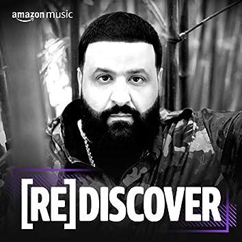 REDISCOVER DJ Khaled