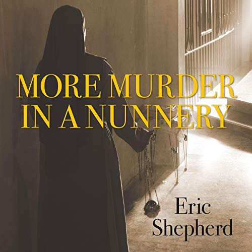 More Murder in a Nunnery cover art