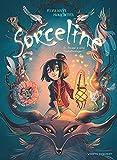 Sorceline - Tome 01: Un jour, je serai fantasticologue !
